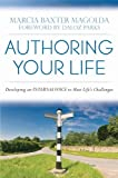 img - for Authoring Your Life: Developing an Internal Voice to Navigate Life s Challenges book / textbook / text book