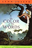 The Color of My Words, Lynn Joseph, 0064472043