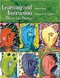 Learning and Instruction, Margaret E. Gredler, 013111980X
