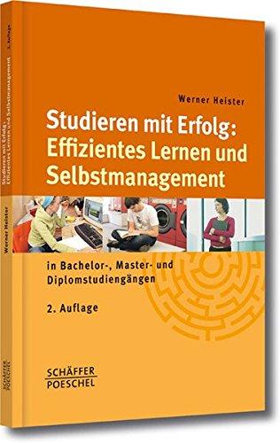 Studieren mit Erfolg: Effizientes Lernen und Selbstmanagement: in Bachelor-, Master- und Diplomstudiengängen Taschenbuch – 13. Juli 2009 Werner Heister Schäffer Poeschel 3791028804 Briefe