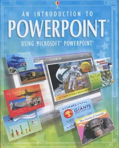 An Introduction to Powerpoint (Usborne computer guides) by Usborne Publishing Ltd