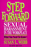 Step Forward: Sexual Harassment in the Workplace: What You Need to Know!