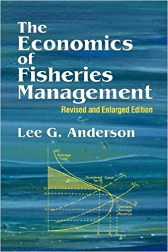 The economics of fisheries management lee g anderson the economics of fisheries management lee g anderson 9781930665989 amazon books fandeluxe Gallery