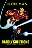 img - for Iron Man: Deadly Solutions (Marvel Premiere Classic) book / textbook / text book