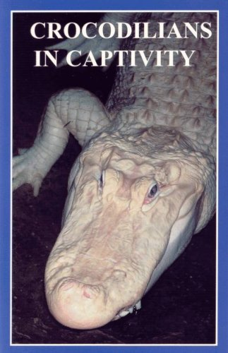 Crocodilians In Captivity (Professional Breeders Series)