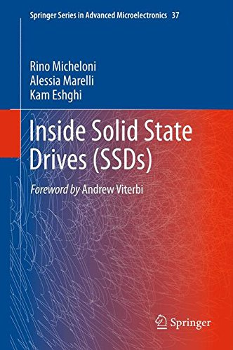 Inside Solid State Drives (SSDs) (Springer Series in Advanced Microelectronics) by Rino Micheloni