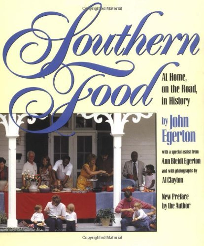 By John Egerton - Southern Food: At Home, on the Road, in History (Reprint) (5/28/02) (Southern Food Egerton compare prices)