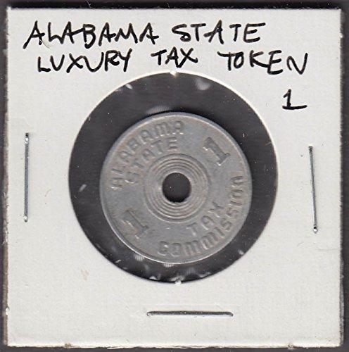 Alabama State Luxury Tax Commission Token 1 cent token