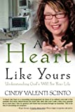A Heart Like Yours, Cindy Valenti-Scinto, 1606151142