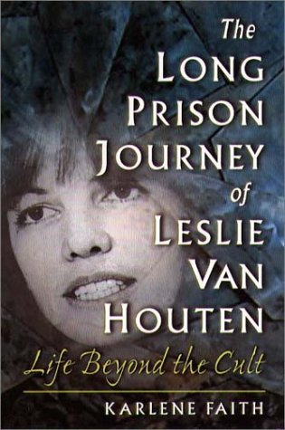 Download The Long Prison Journey of Leslie van Houten: Life Beyond the Cult (Northeastern Series on Gender, Crime, and Law) pdf