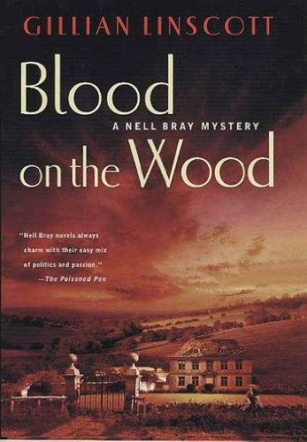 Blood on the Wood (Nell Bray Mysteries Book 11)