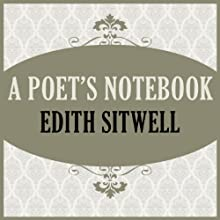 A Poet's Notebook Audiobook by Edith Sitwell Narrated by Jane McDowell