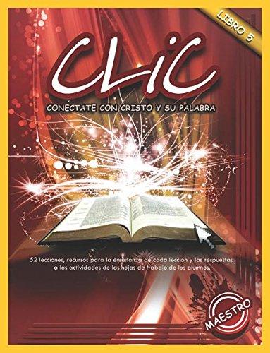 Read Online CLIC, Libro 5, Maestro (Spanish Edition) pdf