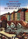 dictionnaire historique des rues de paris en 2 volumes french edition