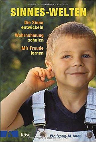 Sinnes Welten Amazonde Wolfgang M Auer Bücher