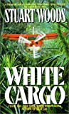 White Cargo, Stuart Woods, 0380707837