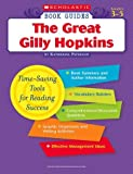 The Great Gilly Hopkins (Scholastic Book Guides, Grades 3-5)