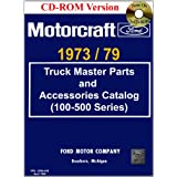 1973/79 Ford Truck Master Parts and Accessory Catalog (100-500 Series)