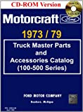 truck accessories book - 1973/79 Ford Truck Master Parts and Accessory Catalog (100-500 Series)