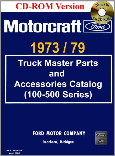 1973/79 Ford Truck Master Parts and Accessory Catalog (100-500 Series) - Ford Truck Parts Catalog