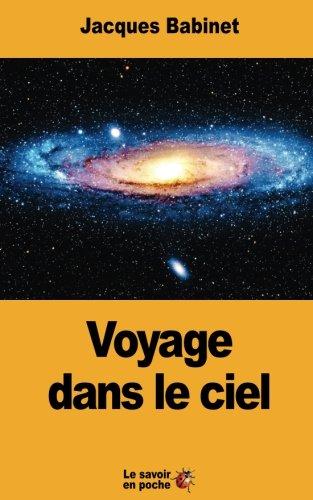 Voyage dans le ciel  [Babinet, Jacques] (Tapa Blanda)