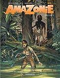 Amazonie - tome 2 - Tome 2