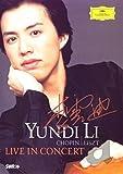 Yundi Li: Live in Concert