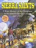 Sierra Saints, S. Dennis Holland, 0965990400