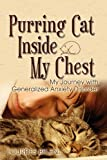 Purring Cat Inside My Chest, My Journey with Generalized Anxiety Disorder, Lourdes Belen, 1608604640