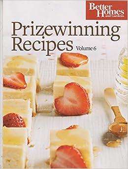 Better Homes Gardens Prizewinning Recipes Volume 6 various