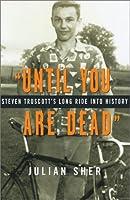 """Until You Are Dead"": Steven Truscott's Long Ride into History"
