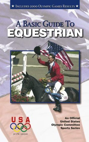 A Basic Guide to Equestrian (Official U.)
