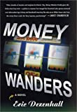 Money Wanders, Eric Dezenhall, 0312282753