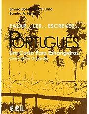 Falar...Ler...Escrever...Portugues: Um Curso Para Estrangeiros