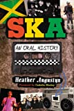 "Heather Augustyn, ""Ska:  An Oral History"" (McFarland, 2010)"