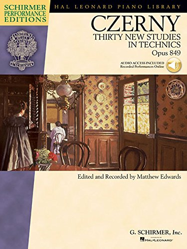 Carl Czerny - Thirty New Studies in Technics, Op. 849: With online audio recordings of Performances Schirmer Performance (Schirmer Performance Editions)