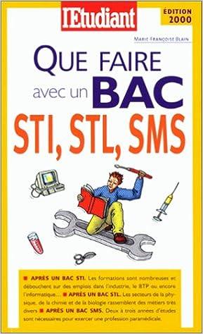 Lire en ligne Que faire avec un bac STI, STL, SMS ? epub, pdf