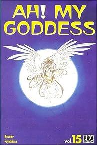 Ah ! My Goddess, tome 15 par  Kosuke Fujishima