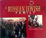 A Russian Jewish Family, Jane Mersky Leder, 0822534010