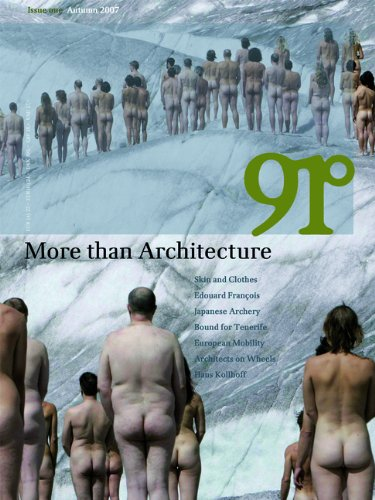 91°: More Than Architecture (German and English Edition)
