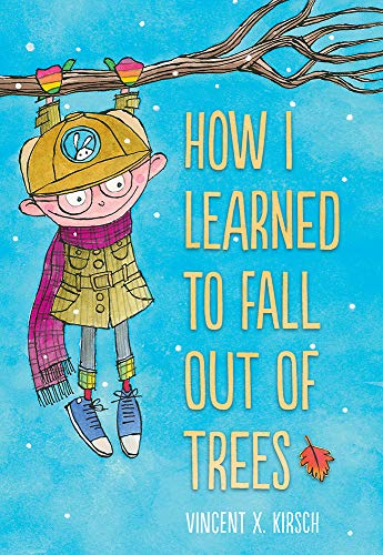 Book Cover: How I Learned to Fall Out of Trees