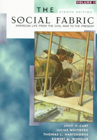 The Social Fabric, Volume II (8th Edition)