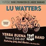 Lu Watters Yerba Buena Jazz Band: Vol. 2, 1946-1947