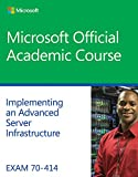 Exam 70-414 Implementing an Advanced Server