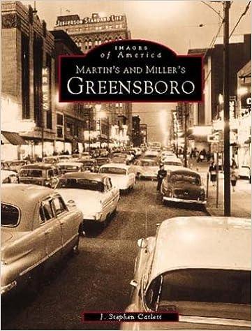 Nouveau livre à télécharger pdfMartin & Miller's Greensboro (Images of America: North Carolina) (Littérature Française) PDF ePub MOBI