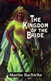 img - for The Kingdom of the Bride book / textbook / text book