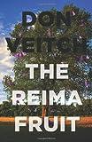 The Reima Fruit, Don Veitch, 146021837X