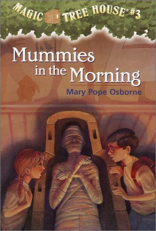 Mummies in the Morning - Book #3 of the Magic Tree House