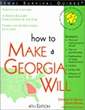 How to Make a Own Georgia Will, Edward P. Moses and Mark Warda, 1572481803