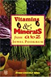 Vitamins and Minerals from A to Z, Jewel Pookrum, 1886433100
